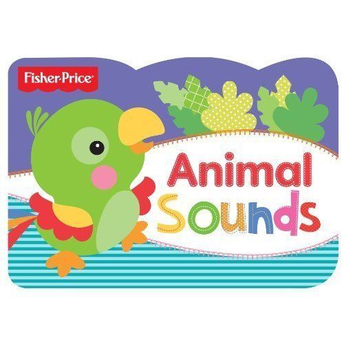 Fisher Price Chunky Animal Sounds, Holly Brook-Piper, Very Good Book