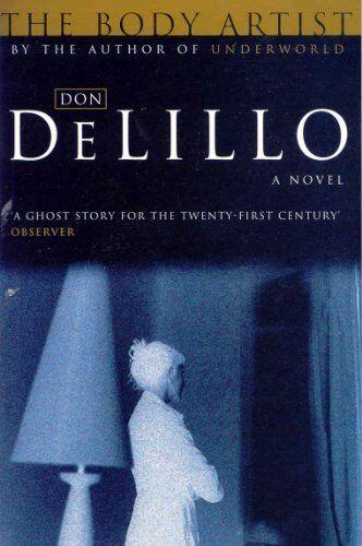 The Body Artist,Don DeLillo