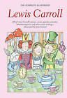 The Complete Illustrated Lewis Carroll by Lewis Carroll (Paperback, 1996)