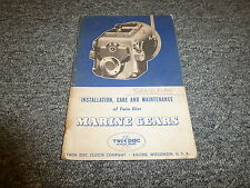 Twin Disc 55 61 165 166 200 201 Marine Gear Owner Operator Maintenance Manual