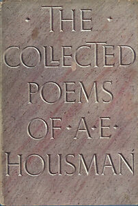 THE COLLECTED POEMS OF A. E. HOUSMAN 1st Edition 1945 Early Printing VG DJ
