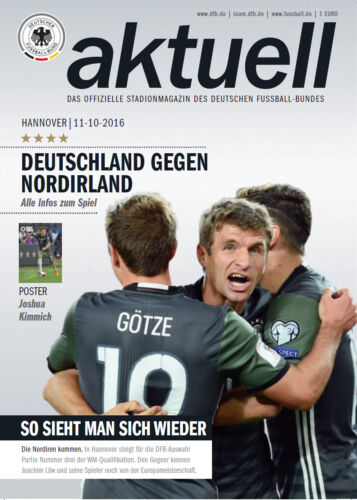 11.10.2016 Germany Northern Ireland, Hannover including poster Joshua Kimmich