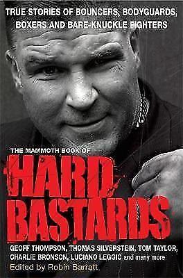 1 of 1 - The Mammoth Book of Hard Bastards (Mammoth Books), Barratt, Robin, Very Good con