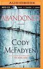 Abandoned by Cody McFadyen (CD-Audio, 2015)