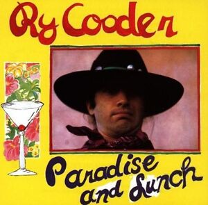 Ry-Cooder-Paradise-amp-Lunch-New-CD-UK-Import