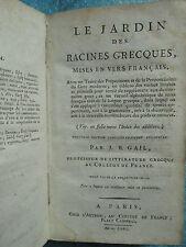 GAIL : LE JARDIN DES RACINES GRECQUES mises en vers français, 1803.