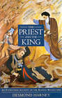 The Priest and the King: Eyewitness Account of the Iranian Revolution by Desmond Harney (Paperback, 1998)