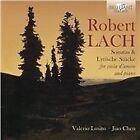 Robert Lach: Sonatas & Lyrische Stucke for viola d'amore and piano (2016)