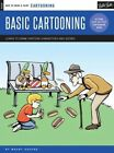 Cartooning: Basic Cartooning: Learn to Draw Cartoon Characters and Scenes by Maury Aaseng (Paperback, 2015)