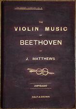 El Violín música de Beethoven Strad n X J. Matthews 1902 Primera Ed.