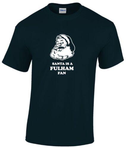 SANTA IS A FULHAM FAN T-SHIRTS MENS