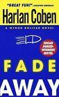 Fade away by Harlan Coben (Paperback, 1999)