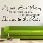 Life Dance In The Rain Wall Decal Quotes Removable Wall Stickers Home Decor DIY
