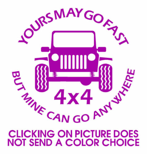 Go Anywhere Vinyl Decal 4wd 4x4 Funny Sticker SUV Mud