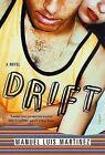 Drift by Luis Manuel Martinez (Paperback)