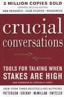 Crucial Conversations Tools for Talking When The Stakes Are High 9781417664474