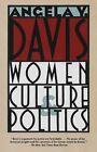 Women, Culture & Politics by Angela Yvonne Davis (Paperback, 1990)