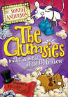 The Clumsies Make a Mess of the Big Show by Sorrel Andersen (Paperback, 2011)