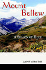 Mount Bellew: A Season of Hope by Ron Dull (Paperback / softback, 2005)