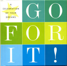 Go For It! A Celebration of Your Dreams