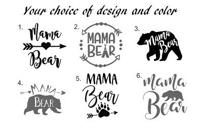 Mama Bear Decal 3 Quot Vinyl Cup Size Any Color Fast Shipping