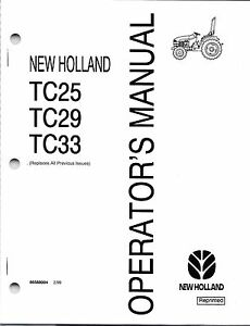 Details about New Holland TC25, TC29, TC33 Tractor Operator's Manual on