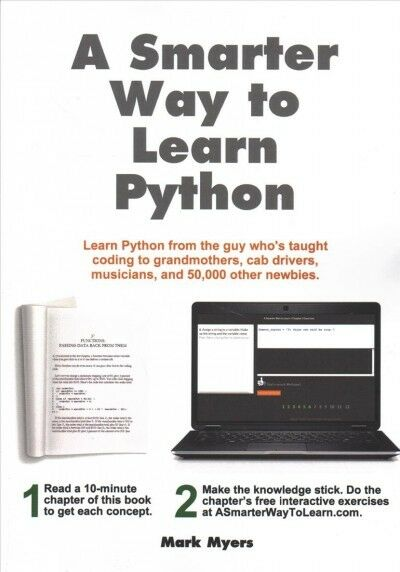 A Smarter Way To Learn Python Learn It Faster Remember It Longer