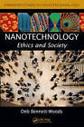 Nanotechnology: Ethics and Society by Deb Bennett-Woods (Paperback, 2008)