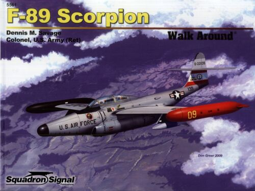 "F-89 /""Scorpion/"" 20312// Squadron Signal TOPP HEFT Walk Around 61"