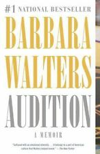Audition: A Memoir, Barbara Walters, Hardcover Book First Edition 2008