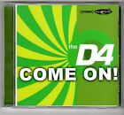 (FC556) The D4, Come On! - 2002 CD