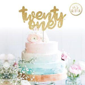 Image Is Loading Twenty One Glitter Cake Topper 21