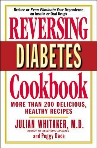 Reversing Diabetes Cookbook: More Than 200 Delicious, Healthy Recipes 4