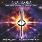 Reality Substrate by J.M. Nasim (CD, Jul-2003, J.M. Nasim - The Psychedelic Jew's)