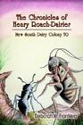 The Chronicles of Henry Roach-Dairier: New South Dairy Colony 50 by Deborah K Frontiera (Paperback / softback, 2004)