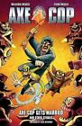 Axe Cop: Axe Cop Volume 5: Axe Cop Gets Married and Other Stories : Axe Cop Gets Married and Other Stories by Malachai Nicolle and Nick Offerman (2014, Paperback)