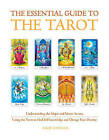 The Essential Guide to the Tarot: Understanding the Major and Minor Arcana - Using the Tarot the Find Self-Knowledge and Change Your Destiny by David Fontana (Paperback / softback, 2011)