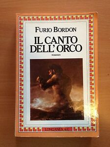 FURIO BORDON: IL CANTO DELL'ORCO