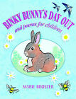 Binky Bunny's Day Out and Poems for Children by Marie Broster (Paperback / softback, 2006)