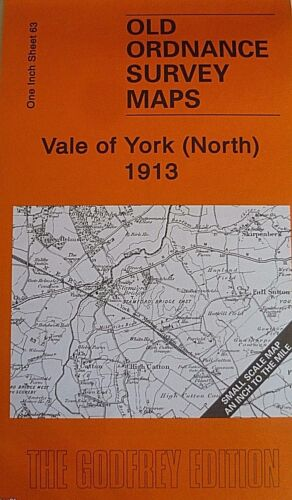 OLD ORDNANCE SURVEY MAPS VALE OF YORK NORTH /& MAP STAMFORD BRIDGE 1913 Sheet 63