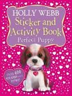 Holly Webb Sticker and Activity Book: Perfect Puppy by Holly Webb (Novelty book, 2014)