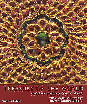 1 of 1 - Treasury of the World: Jewelled Arts of India in the Age of the Mughals, Salam K