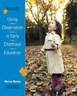 Using Observation in Early Childhood Education 9780138884963 by Marian Marion