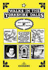 Walks in the Yorkshire Dales: Jack Keighley's 50 favourite routes by Jack Keighley (Paperback, 2006)