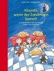 Abends, wenn der Sandmann kommt von Hildegard Müller und Sandra Grimm (2012, Taschenbuch)
