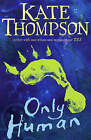 Only Human: Missing Link 2 by Kate Thompson (Paperback, 2002)