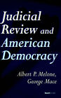 Judicial Review and American Democracy by Albert, P Melone (Paperback, 1988)