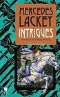 Intrigues by Mercedes Lackey (Paperback / softback)