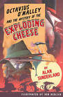 Octavius O'Malley And The Mystery Of The Exploding Cheese by Alan Sunderland (Paperback, 2006)