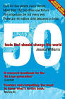 50 Facts That Should Change the World by Jessica Williams (Paperback, 2007)